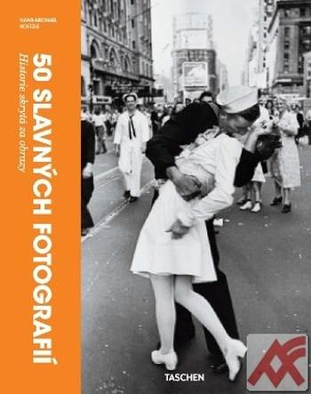 50 slavných fotografií. Historie skrytá za obrazy