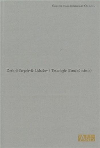 Textologie. Stručný nástin