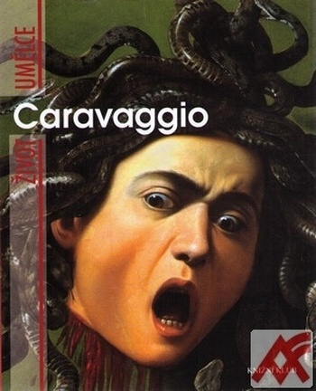 Caravaggio. Život umělce