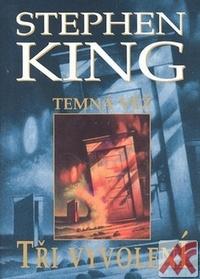 Tři vyvolení - Temná věž 2
