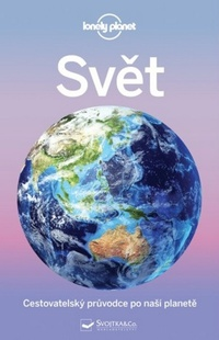 Svět - Cestovatelský průvodce po naší planetě