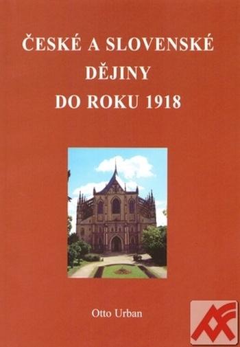 České a slovenské dějiny do roku 1918