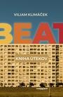 Beat. Kniha útekov