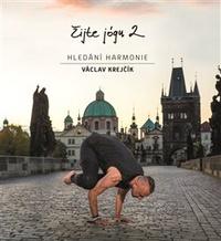 Žijte jógu 2. Hledání harmonie