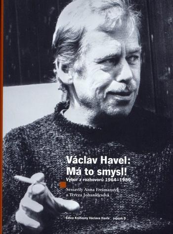 Václav Havel: Má to smysl!