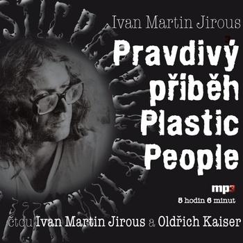 Pravdivý příběh Plastic People 1 - 12