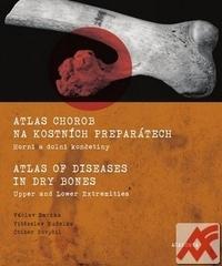 Atlas chorob na kostních preparátech. Horní a dolní končetiny