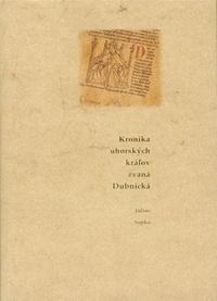 Kronika uhorských kráľov zvaná Dubnická