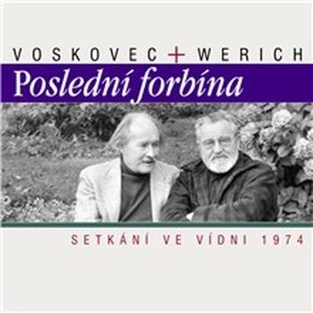 Poslední forbína - Setkání ve Vídni 1974