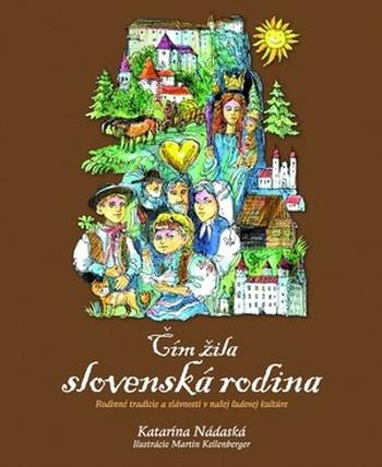 Čím žila slovenská rodina