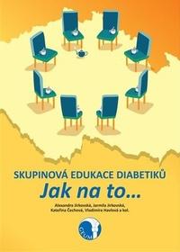 Skupinová edukace diabetiků. Jak na to
