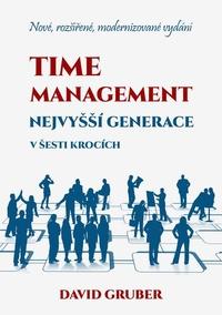 Time management nejvyšší generace v šesti krocích