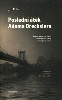 Poslední útěk Adama Drechslera