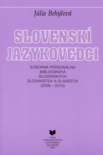 Slovenskí jazykovedci 2006-2010