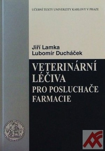Veterinární léčiva pro posluchače farmacie