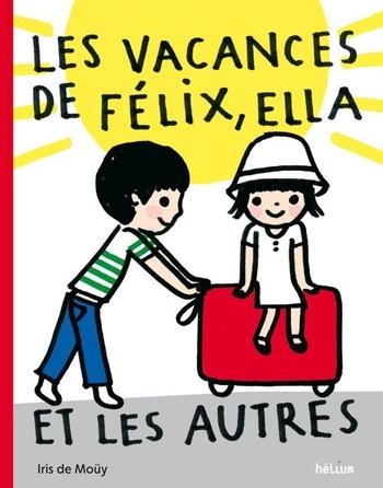 Les vacances de Félix, Ella et les autres