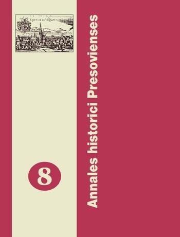 Annales Historici Presovienses 8