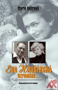 Eva Hrušínská vzpomíná...