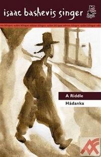 Hádanka / A Riddle