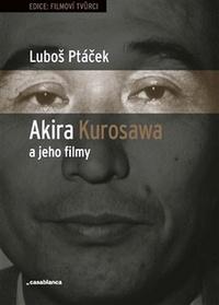 Akira Kurosawa a jeho filmy
