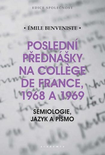 Poslední přednášky na Collége de France 1968 a 1969