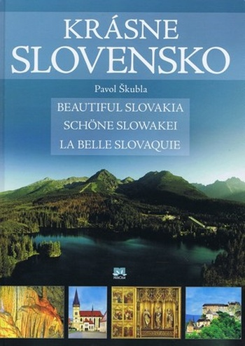 Krásne Slovensko / Beautiful Slovakia / Schöne Slowakei / La Belle Slovaquie
