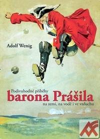 Podivuhodné příběhy barona Prášila na zemi, na vodě i ve vzduchu
