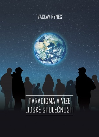 Paradigma a vize lidské společnosti