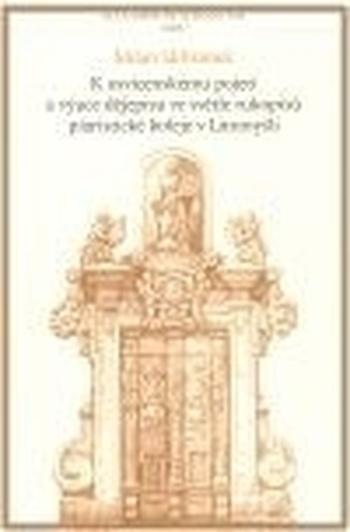 K osvícenskému pojetí a výuce dějepisu ve světle rukopisů piaristické koleje v L