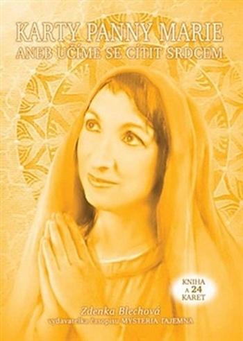 Karty panny Marie aneb Učíme se cítit srdcem (kniha + 24 kariet)