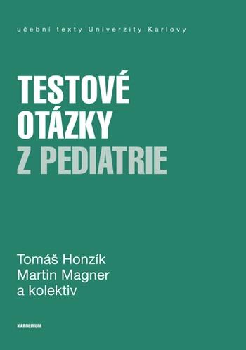 Testové otázky z pediatrie