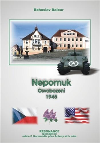 Nepomuk - Osvobození 1945