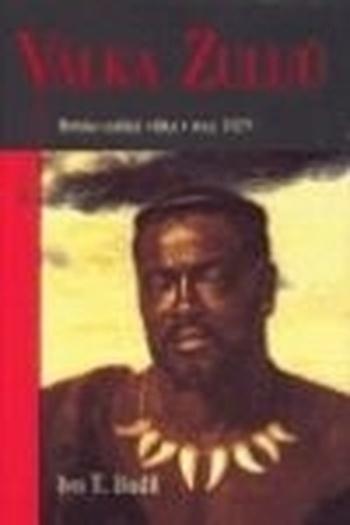 Válka Zuluů. Britsko-zulská válka v roce 1879