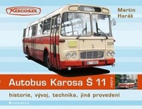 Autobus Karosa Š 11. Historie, vývoj, technika, jiná provedení