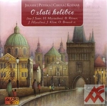 O zlaté kolébce - 2 CD (audiokniha)