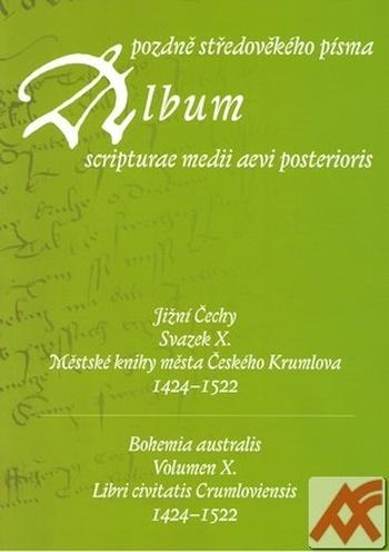 Album pozdně středověkého písma - Svazek X.