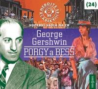 Nebojte se klasiky! George Gershwin (24): Porgy a Bess - CD (audiokniha)