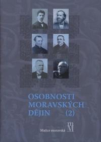 Osobnosti moravských dějin (2)