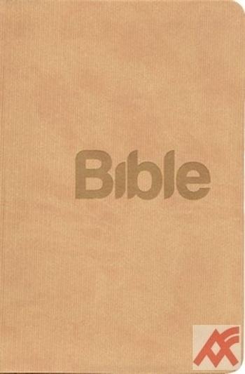 Bible. Překlad 21. století PB béžová