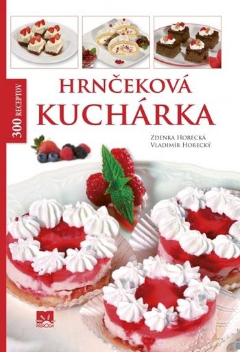 Hrnčeková kuchárka. 300 receptov