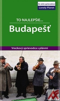 Budapešť. To najlepšie... - Lonely Planet