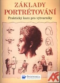 Základy portrétování. Praktický kurz pro výtvarníky