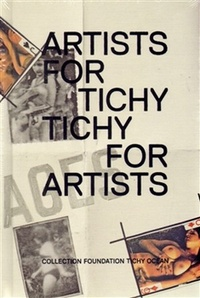 Artists for Tichý / Tichý for Artists