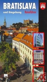 Bratislava und Umgebung - Reiseführer
