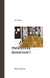 Metafyzická domácnosť I
