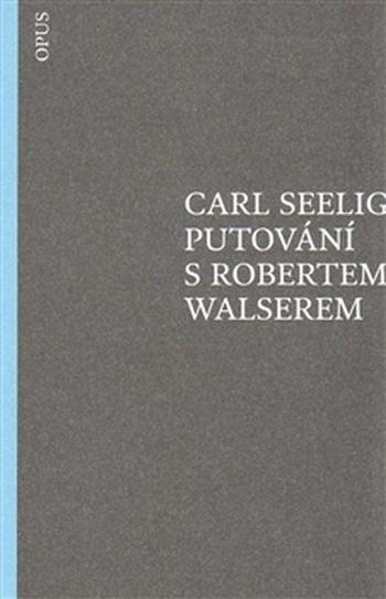 Putování s Robertem Walserem