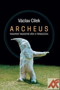 Archeus. Fragment radostné vědy o trpaslících