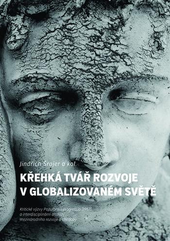 Křehká tvář rozvoje v globalizovaném světě