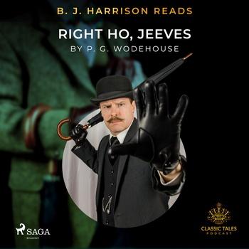 B. J. Harrison Reads Right Ho, Jeeves (EN)