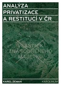 Analýza privatizace a restitucí v ČR